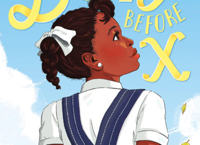 Betty Before X book cover features a cartoon African American girl in a denim jumper dress and white shirt. Her back is to the viewer, and she's looking longingly to the side.